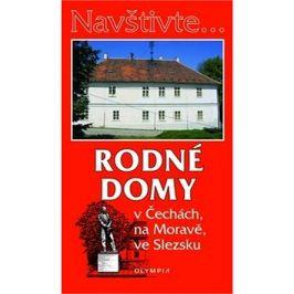Rodné domy: v Čechách, na Moravě, ve Slezsku